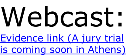 Webcast: Evidence link (A jury trial is coming soon in Athens)